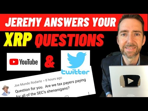 Attorney Jeremy Hogan Answers ALL YOUR QUESTION About SEC v. Ripple / XRP. 16 Questions in 16 Mins.!