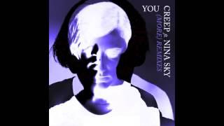 CREEP feat Nina Sky - You (MK Hot Tub Rub Dub)