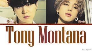 BTS Suga, Jimin Tony Montana Lyrics
