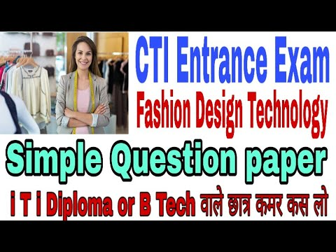 Cti Cits Entrance Exam Fashion Design Technology Simple Question Iti Exam Questions Pepar Youtube