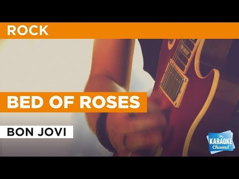 Bed Of Roses in the style of Bon Jovi   Karaoke with Lyrics