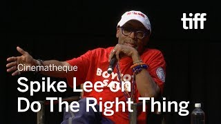 Spike Lee on DO THE RIGHT THING | TIFF 2019