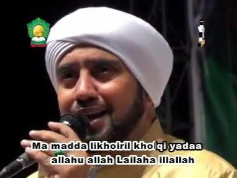 Mantab!!! Lailaha Illallah Tub Alaina (Ataina - Ma Madda) - Habib Syech Assegaf