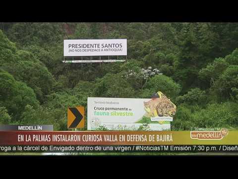 En Las Palmas instalaron curiosa valla en defensa de Bajirá [Noticias] – Telemedellín