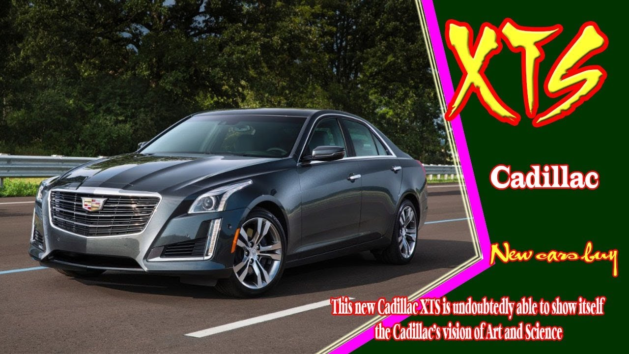 2020 Candillac Xts Redesign