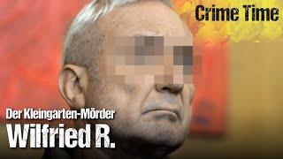 Hass im Kleingarten: Der Wahnsinn des Wilfried R. | Crime Time