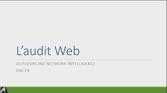 COMMENT ET POURQUOI AUDITER UN SITE WEB ?