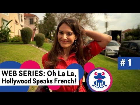 How to Speak French: Learning French in Los Angeles - French Lesson 1 - Hollywood Speaks French