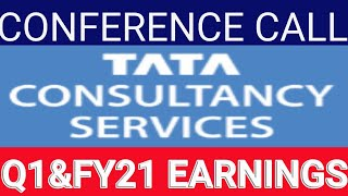 tcs   Q1 FY21 Earnings Conference Call