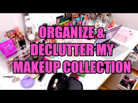Organizing & Decluttering My Makeup Collection 2019