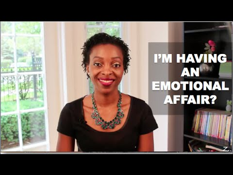 Marriage Advice - I Am Having An Emotional Affair?