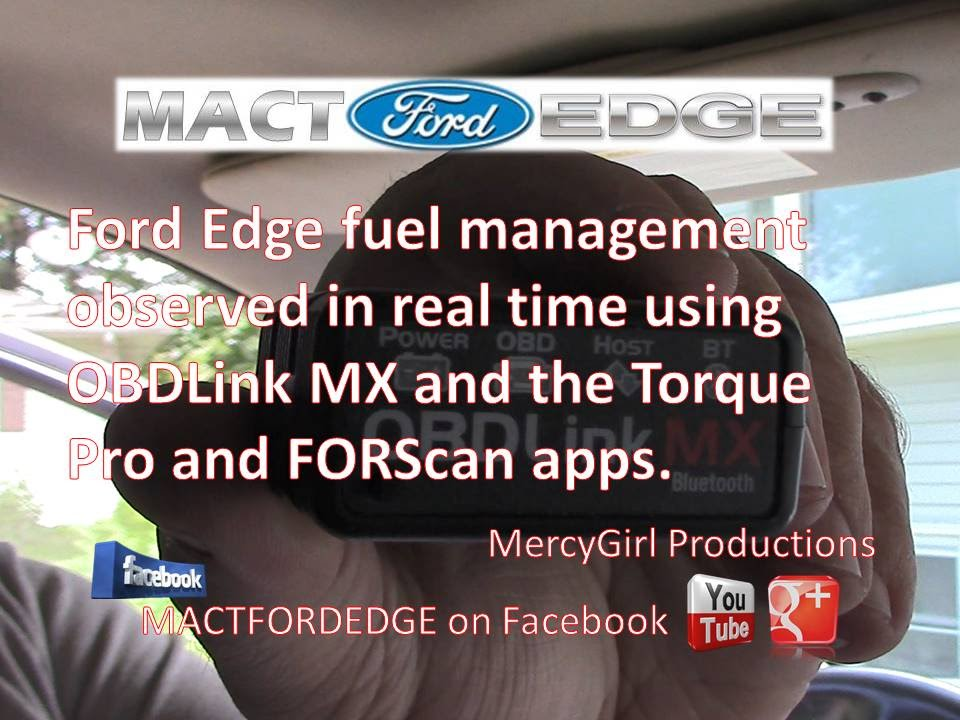 Obdlinks Mx Engine Management Using Torque Pro And Forscan Lite On A Ford Edge Youtube