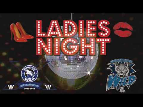 Wenatchee Wild Ladies Night 2017
