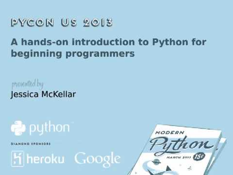 Pycon US 2013 - A hands-on introduction to Python for beginning programmers