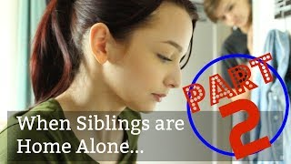 Home Brother alone at and sister