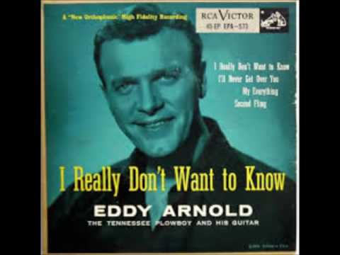 Eddy Arnold - I Really Don't Want To Know (1953) & Answer Song.
