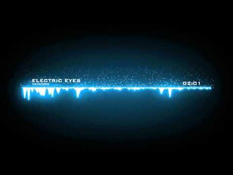 Metaform - Electric Eyes