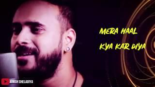 Tere Naam   lyrics   Unplugged  Salman Khan   Ashutosh Rishi   Cover   New   Bollywood   Song