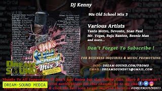 DJ Kenny - 90s Old School Mix 3 (Ragga & Dancehall Mixtape)