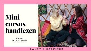 Mini-cursus handlezen van Ellen Duim | Sanny zoekt Geluk x Happinez