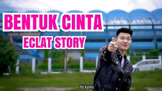 Bentuk Cinta - Eclat  Lirik  Cover By  Tri Suaka