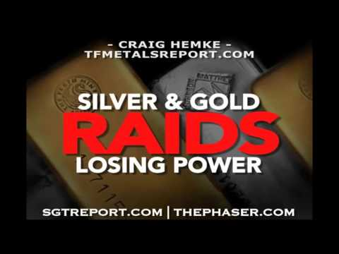 BANKSTERS PAPER SILVER & GOLD RAIDS LOSING POWER