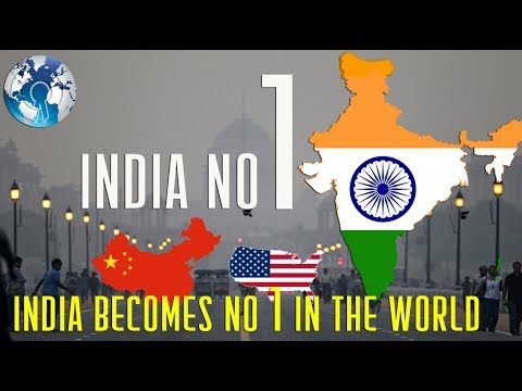 INDIA Becomes NO 1 in the WORLD overtaking USA CHINA