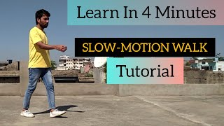 How To Do SĮow Motion Walk   Slow Motion Chalna Kaise Sikhe   Slow Motion Walk Tutorial in Hindi