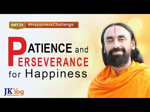 Patience and Perseverance for Lasting Happiness | Happiness Challenge Day 21 | Swami Mukundananda