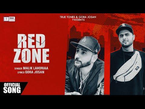 Latest Punjabi Song 2018 | Red Zone | Malik Lahoriaa | SeemabArshad | Official Audio |
