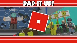 Oh God, Roblox Shenanigans?: Rap It Up!