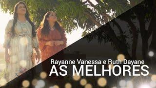 Rayanne Vanessa e Ruthe Dayanne 2021 - Seleção das canções mais ouvidas