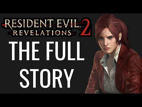 The Full Story of Resident Evil Revelations 2  - Before You Play Resident Evil Village |