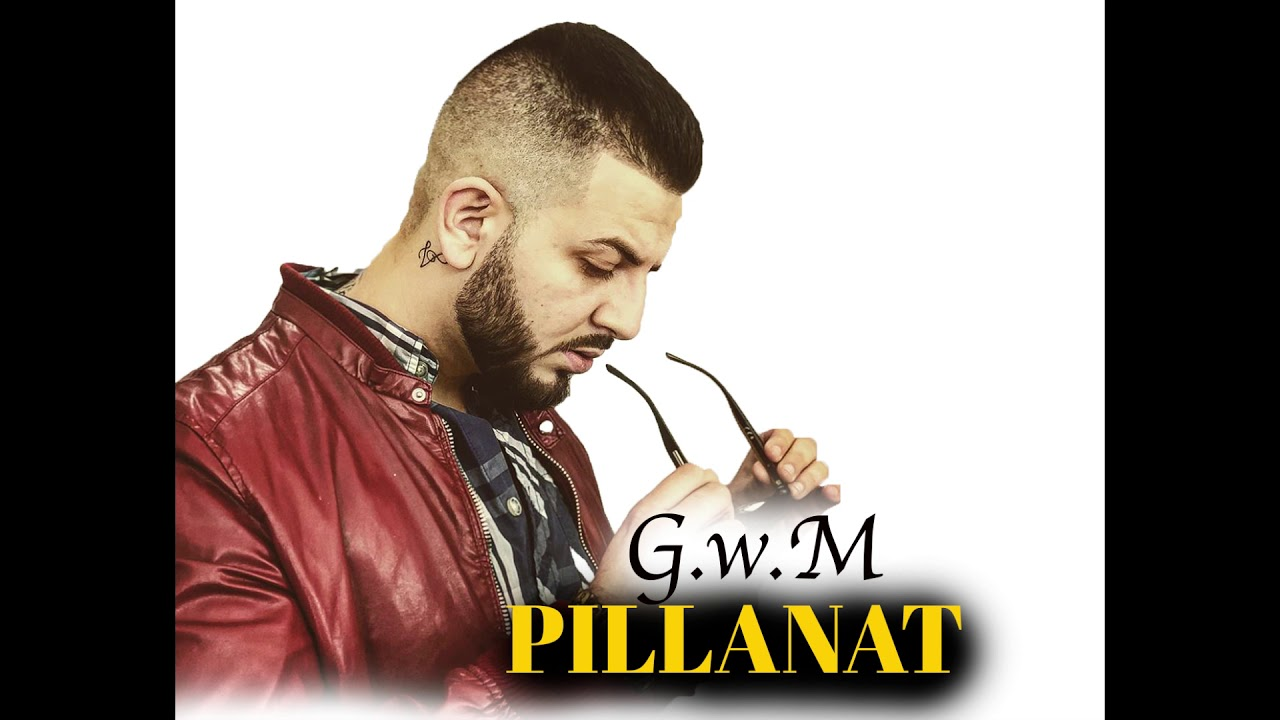 G.w.M - PILLANAT /OFFICIAL MUSIC/