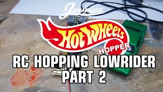 🔥RC HOT WHEELS HOPPING LOWRIDER🔥 Part 2