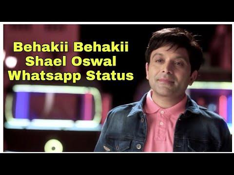 Behakii Behakii Shael Oswal Whatsapp Status 2018 By Buntysehgal92
