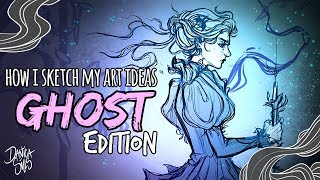 How I Design and Sketch my Pieces ♦ Sketching Ghosts