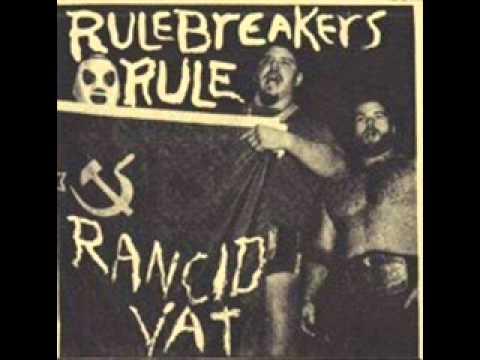 Rancid Vat Rulebreakers Rule