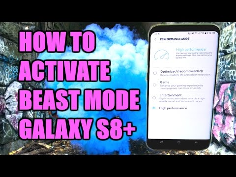 How To Activate BEAST MODE On Galaxy S8 Plus?