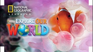 Explore Our World is a communicatively-focused American English program for young learners