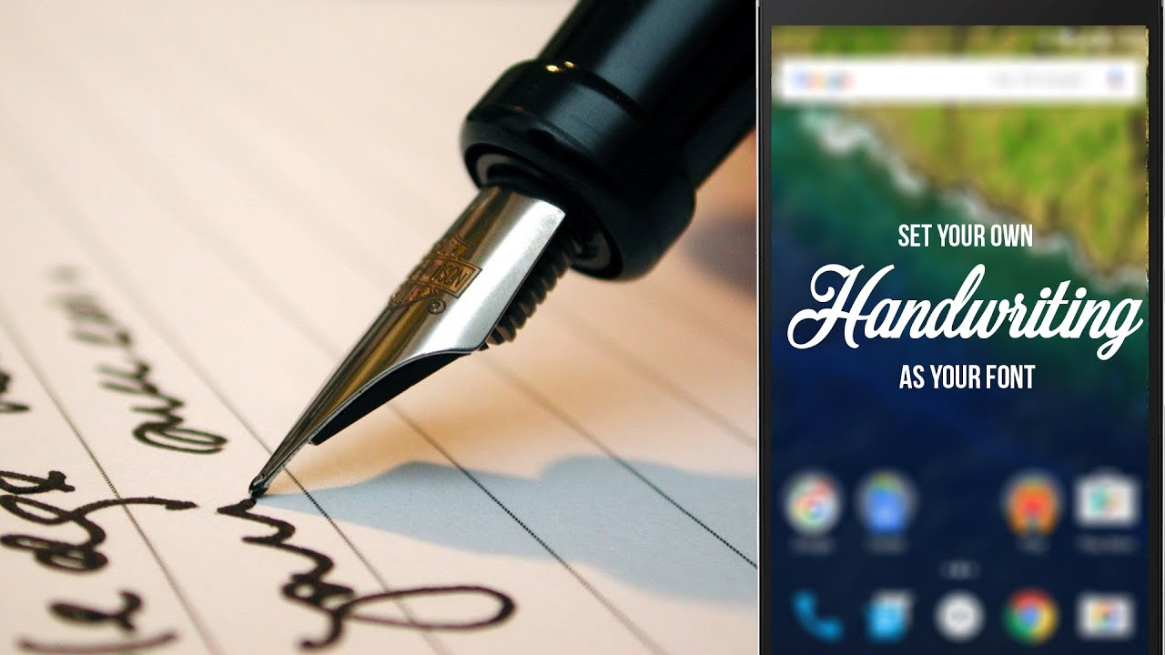 Set your own handwriting as your font on android how to youtube
