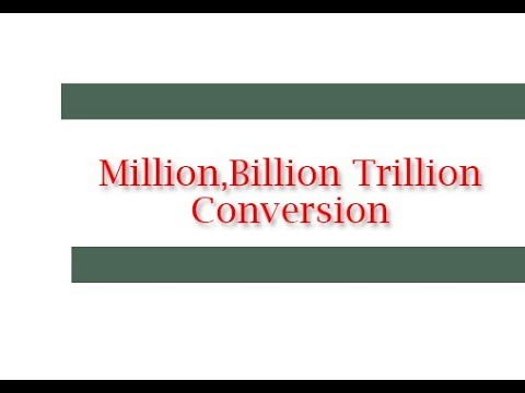 How To Convert Million Billion Trilliom
