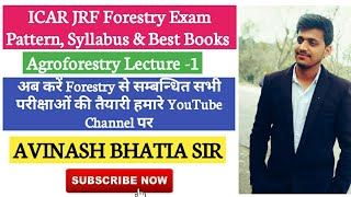 Introducing Avinash Bhatia Sir| ICAR JRF Forestry Exam Pattern, Syllabus,Best Books|Agriculture & GK
