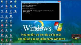 Hướng dẫn dò tìm địa chỉ ip mới cho hệ điều hành Windows