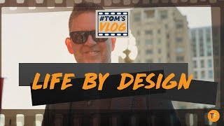 Every Part of My Life Is by Design | TOMSVLOG #008