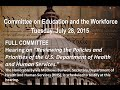 """Hearing on """"Reviewing the Policies and Priorities of the U.S. Department of Health and Human"""