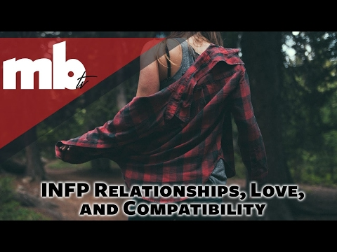INFP MBTI Personality Type in Dating, Relationships, Love, And Compatibility
