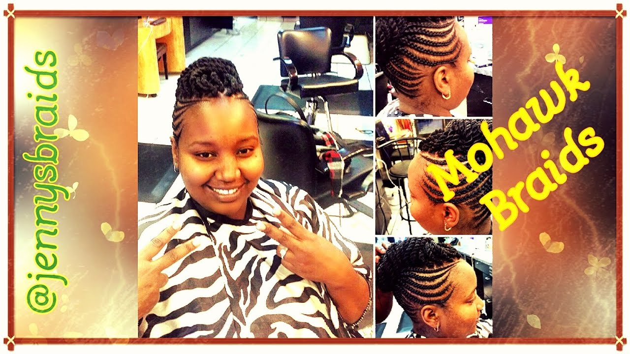 Neat African Hair Braiding Style - Mohawk Braids - YouTube