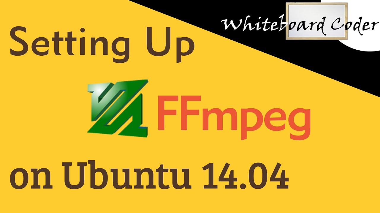WhiteBoard Coder: Install ffmpeg on Ubuntu 14 04