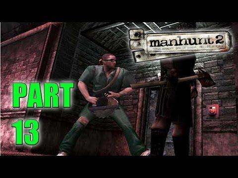 ALTERED STATE! - Manhunt 2 (Part 13 - Haunted Gaming)